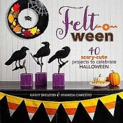 Win 'Felt-O-Ween' craft book 2014 40 Felt Halloween Creations book, To win a copy of the book, send a postcard with your name and address